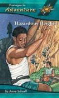 Hazardous Heights