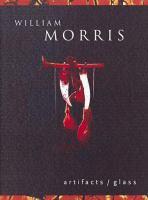 William Morris, Artifacts/glass