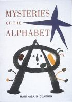The Mysteries of the Alphabet