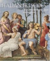 Italian Frescoes, High Renaissance and Mannerism, 1510-1600