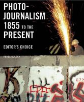 Photojournalism, 1855 to the Present