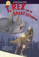 T. Rex and the Great Extinction