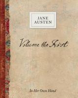 Volume the First by Jane Austen