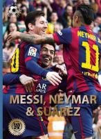 Messi, Neymar & Suárez
