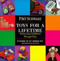 F.A.O. Schwarz Toys for A Lifetime