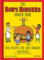 The Bob's Burgers Burger Book