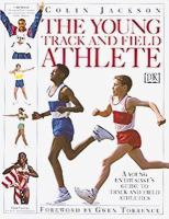 The Young Track and Field Athlete