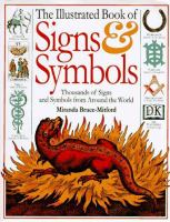 The Illustrated Book of Signs & Symbols