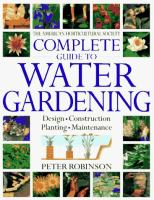 The American Horticultural Society Complete Guide to Water Gardening