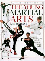 The Young Martial Arts Enthusiast
