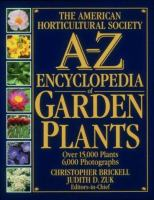 A-Z Encyclopedia of Garden Plants