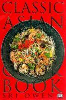 The Classic Asian Cookbook
