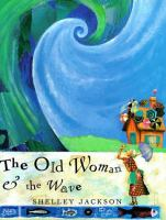 Old Woman & the Wave