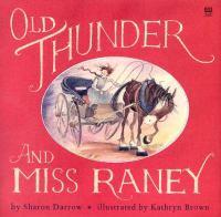 Old Thunder & Miss Raney