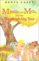Minnie and Moo and the Thanksgiving Tree