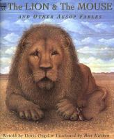 The Lion and the Mouse and Other Aesop Fables