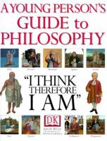 A Young Person's Guide to Philosophy