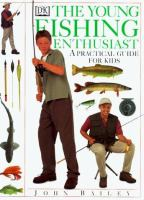 The Young Fishing Enthusiast