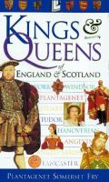 Kings & Queens of England & Scotland