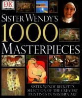 Sister Wendy's L000 Masterpieces