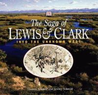 The Saga of Lewis & Clark