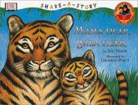 Mama Tiger, Baba Tiger