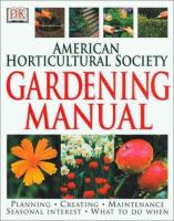 The American Horticultural Society Gardening Manual