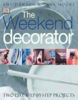The Weekend Decorator