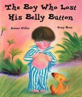 The Boy Who Lost His Bellybutton
