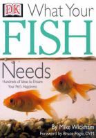 What your Fish Needs