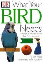 What your Bird Needs