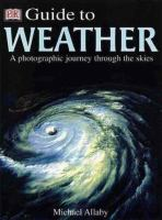 Dorling Kindersley Guide to the Weather