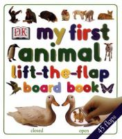 My First Animal Lift-the-flap Board Book