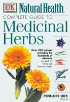 Natural Health Complete Guide to Medicinal Herbs