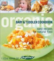 Organic Baby and Toddler Cookbook