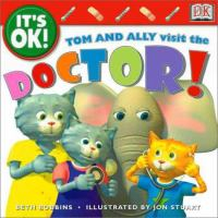 Tom And Ally Visit The Doctor!