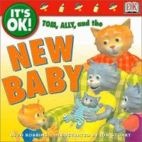 Tom, Ally, and the New Baby
