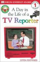 A Day in the Life of A TV Reporter