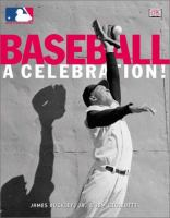 Baseball, A Celebration!