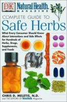 DK Natural Health Magazine Complete Guide to Safe Herbs