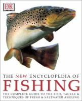 The New Encyclopedia of Fishing