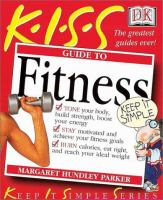 K.I.S.S. Guide to Fitness