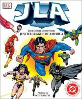 JLA, the Ultimate Guide to the Justice League of America