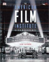 The American Film Institute Desk Reference