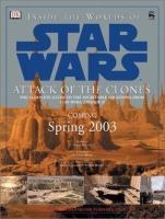 Inside the Worlds of Star Wars, Attack of the Clones