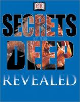 Secrets of the Deep Revealed