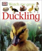 Watch Me Grow, Duckling