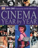 Cinema Year by Year, 1894-2003