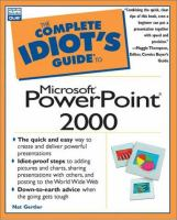 The Complete Idiot's Guide to Microsoft PowerPoint 2000