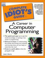 The Complete Idiot's Guide To A Career In Computer Programming
